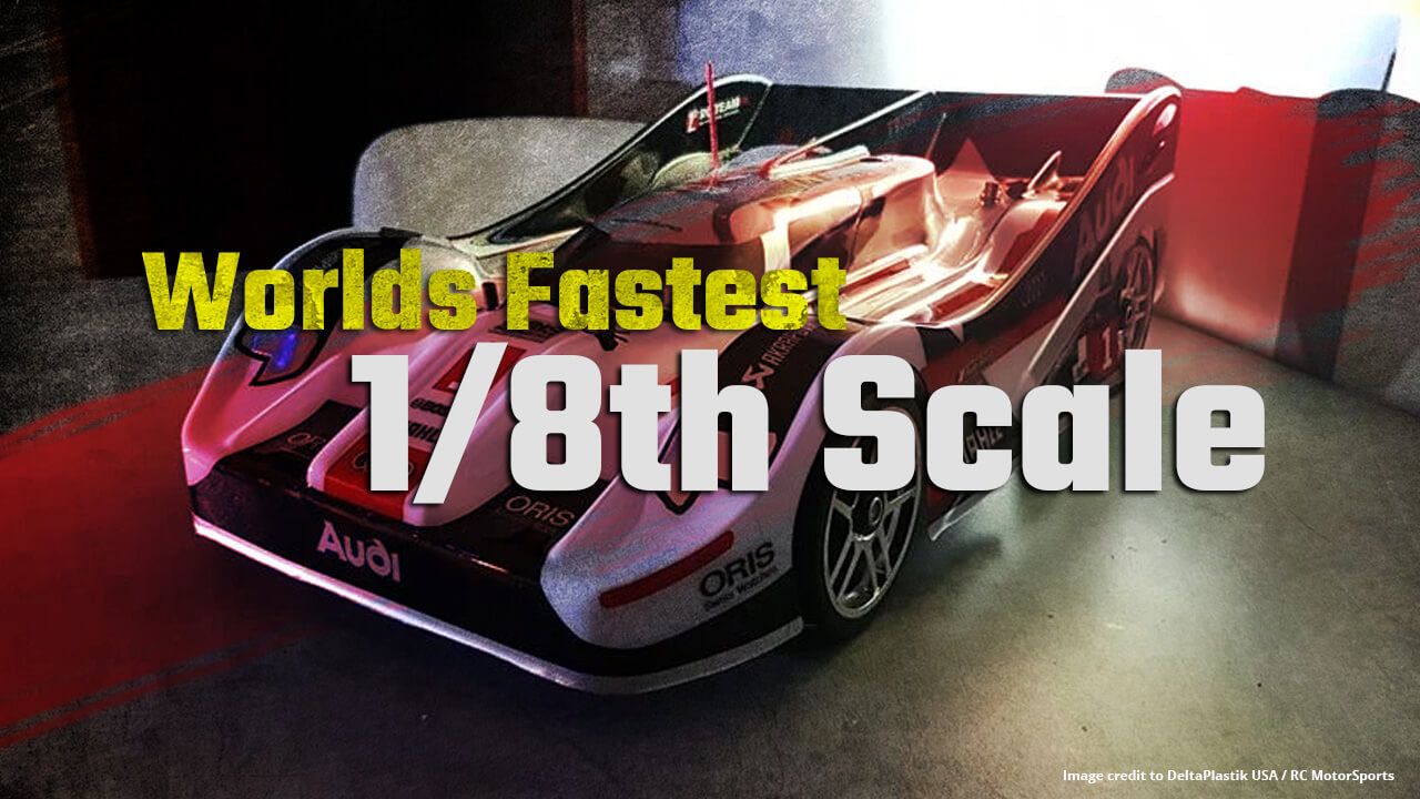Worlds Fastest RC Speed run 1/8th Scale